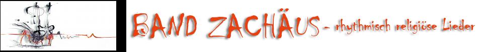 Band Zachäus Website
